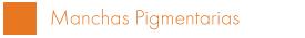 Manchas Pigmentarias
